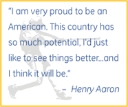 "Hank Aaron quote: ""I am very proud to be an American. This country has so much potential, I'd just like to see things better...and I think it will be."""
